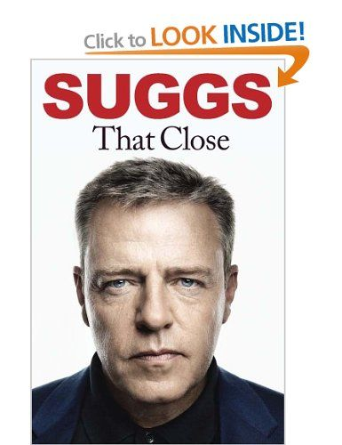 That Close: Amazon.co.uk: Suggs: Books - this book should