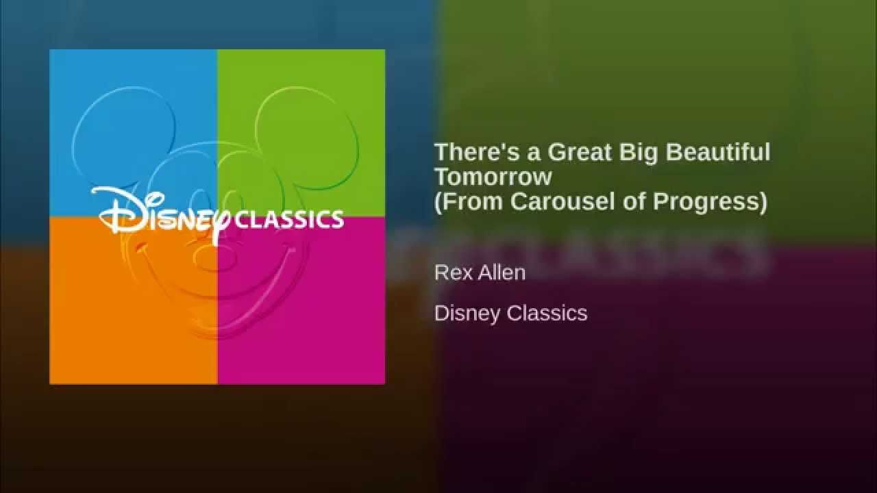 There's a Great Big Beautiful Tomorrow (From Carousel of Progress)