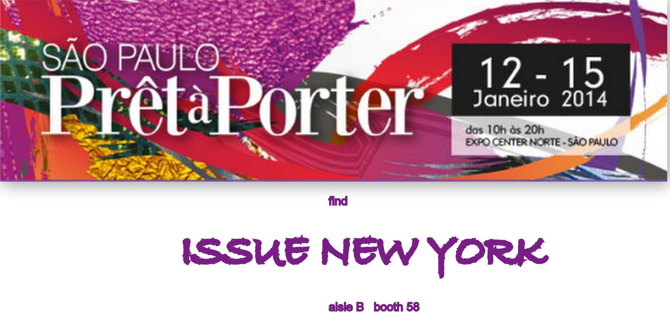 Como vai voce, join us in Brazil for São Paulo Prêt-à-PorterJanuary 12-15 Register NOWhttp://www.saopaulopretaporter.com/