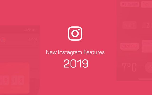 Features Coming to Instagram That Will Completely Change