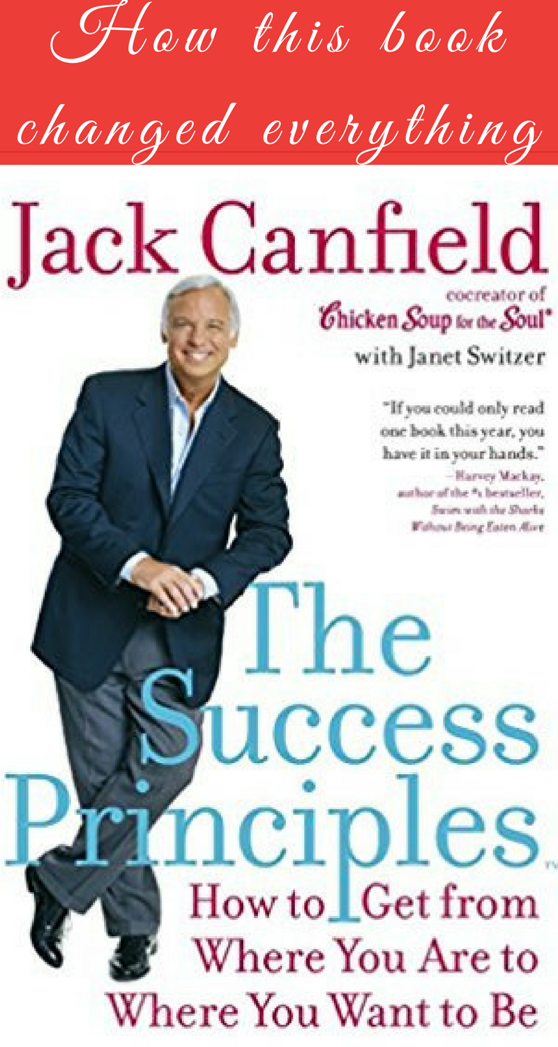 How The Success Principles Changed My Life for Good is part of Success principles, Books for self improvement, Thought provoking book, Mindfulness books, How to better yourself, Principles - Canfield's most thought provoking book, The Success Principles, teaches you the necessary fundamentals of success and how to put them into practice