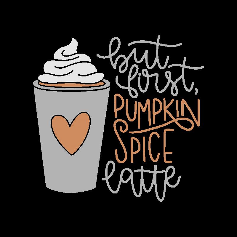 But First Pumpkin Spice Latte 7494 Free Svg Svg Files For Cricut Homiesdepot Com Cricut Pumpkin Spice Sign Pumpkin Spice