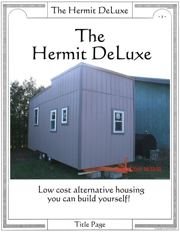 Hermit deluxe 3 sm low cost alternative housing you can for Cheapest house to build yourself