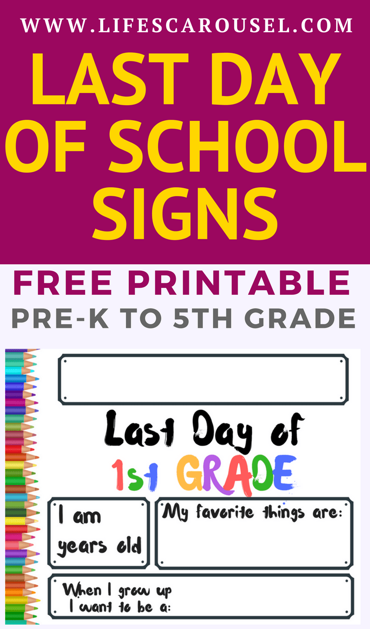 Last Day of School Signs - FREE Printables! [2019 ...
