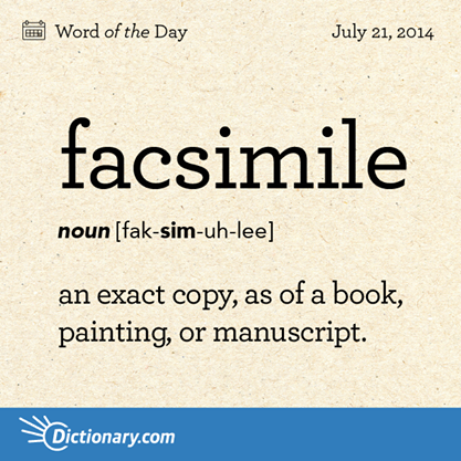 Beautiful Facsimile Definition, An Exact Copy, As Of A Book, Painting, Or Manuscript.
