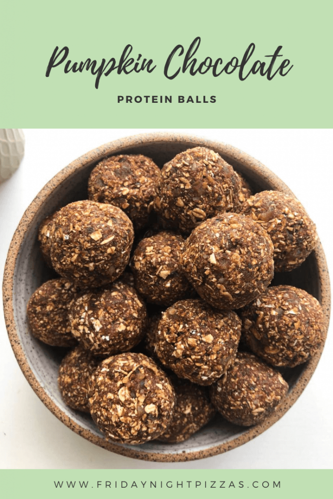Pumpkin Chocolate Protein Balls Friday Night Pizza Recipe Pumpkin Chocolate Chocolate Protein Chocolate Protein Balls