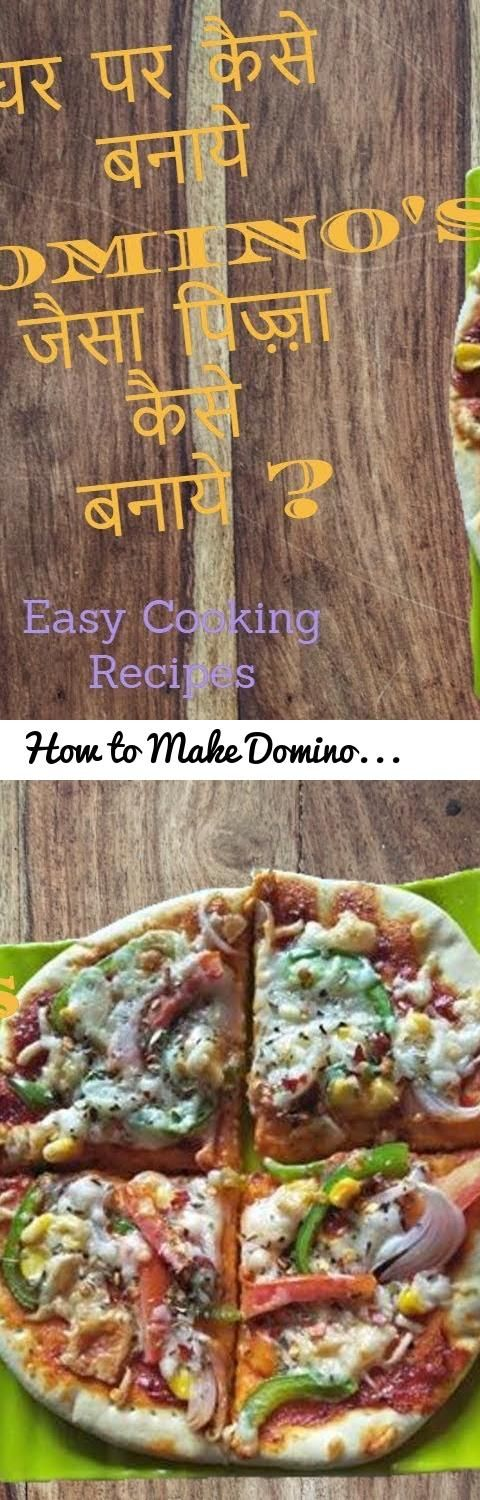 How To Make Domino S Style Veg Pizza Recipe At Home Homemade Veg Pizza Recipe In Hindi Tags Easy Cooking Recipes Pizza Recipes At Home Pizza Recipe In Hindi
