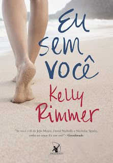 Eu Sem Voce Kelly Rimmer Livros De Adolescentes Capas De