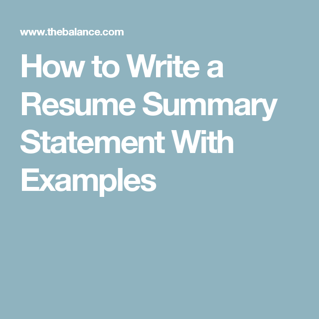 How To Write A Summary For A Resume What To Include In A Resume Summary Statement  Pinterest