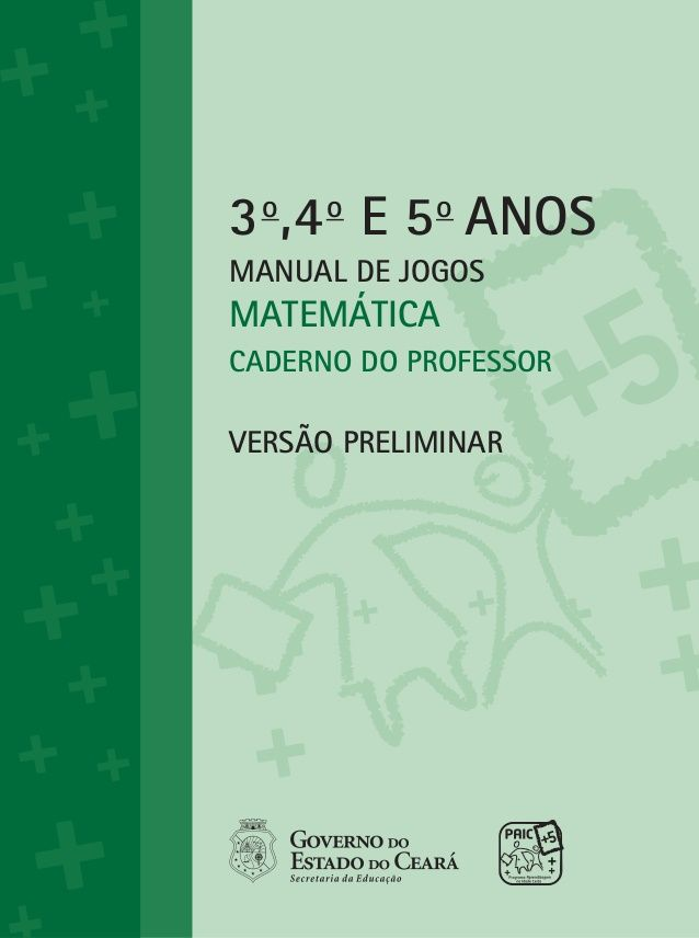 Volume I 3o 4o E 5o Anos Manual De Jogos Matematica Caderno Do