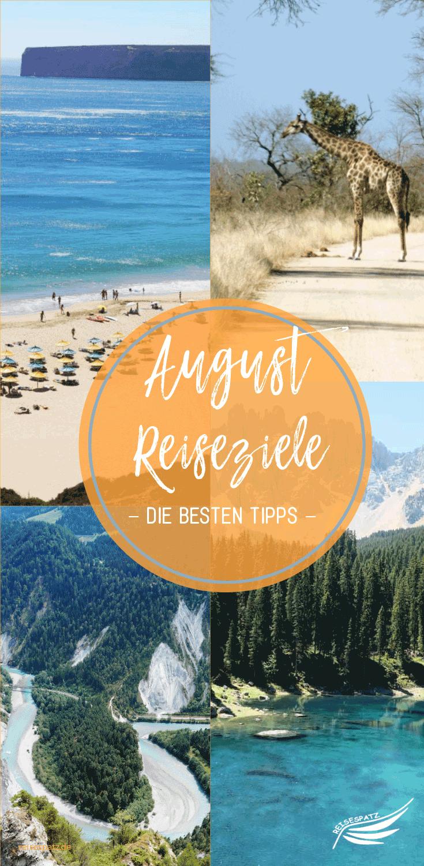 Photo of Reiseziele für August – die besten Tipps