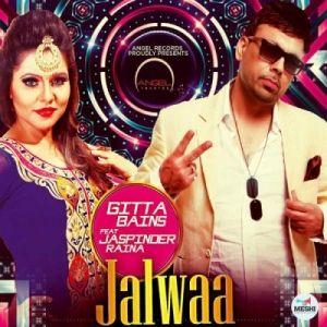 Jalwa Gitta Bains Mp3 Song Songs Bain