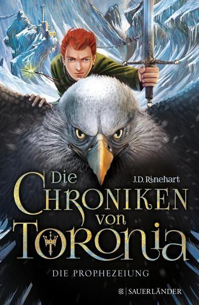 Die Prophezeiung / Die Chroniken von Toronia Bd.1