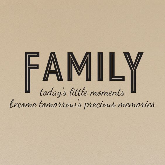 Cute Short Quotes About Family: Family Today's Little Moments Quote