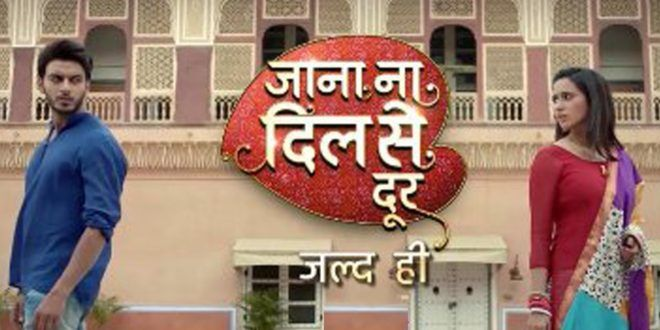 Jaana Na Dil Se Door 8th August 2016 Full Episode Indian… | Jaana Na