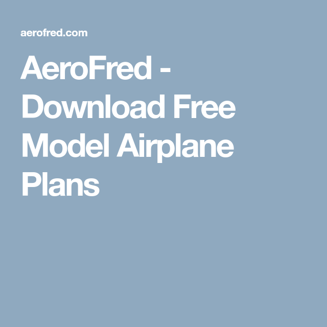 AeroFred - Download Free Model Airplane Plans | RC Planes