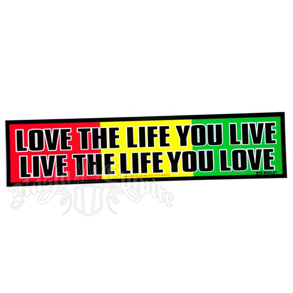 "Love the Life You Live, Live the Life You Love Rasta Bumper Sticker is part of Gold Home Accessories Life - This sticker reminds you to heed the words of Bob Marley and ""Love the life you live, live the life you love "" The text is black outlined in white on top of the three Rasta colors of red, gold, and green"