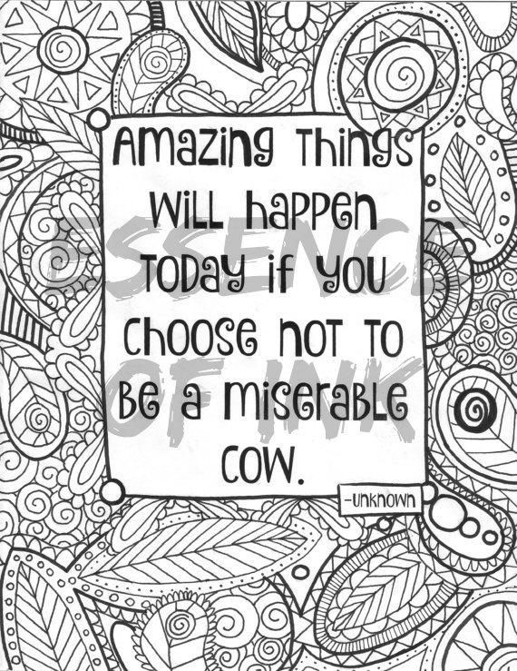 Adult Coloring Page Funny Quote Coloring Sheet Instant Download Funny Quote Gift Coloring Pages Inspirational Quote Coloring Pages Cow Coloring Pages