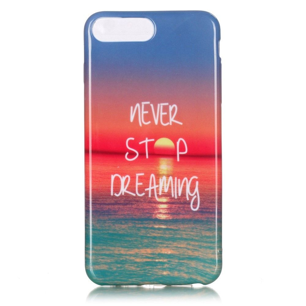 Coque iPhone 7 Plus Never Stop Dreaming