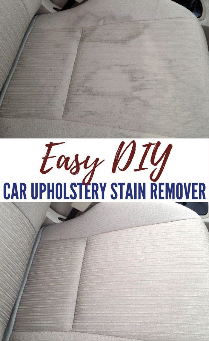 Easy DIY Car Upholstery Stain Remover That Works#car #diy #easy #remover #stain #upholstery #works