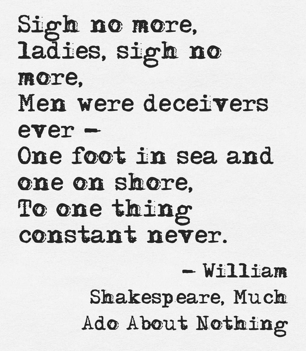 Much Ado About Nothing Quotes Much Ado About Nothing Quotes Sigh No More' From Much Ado  Much Ado About Nothing Quotes