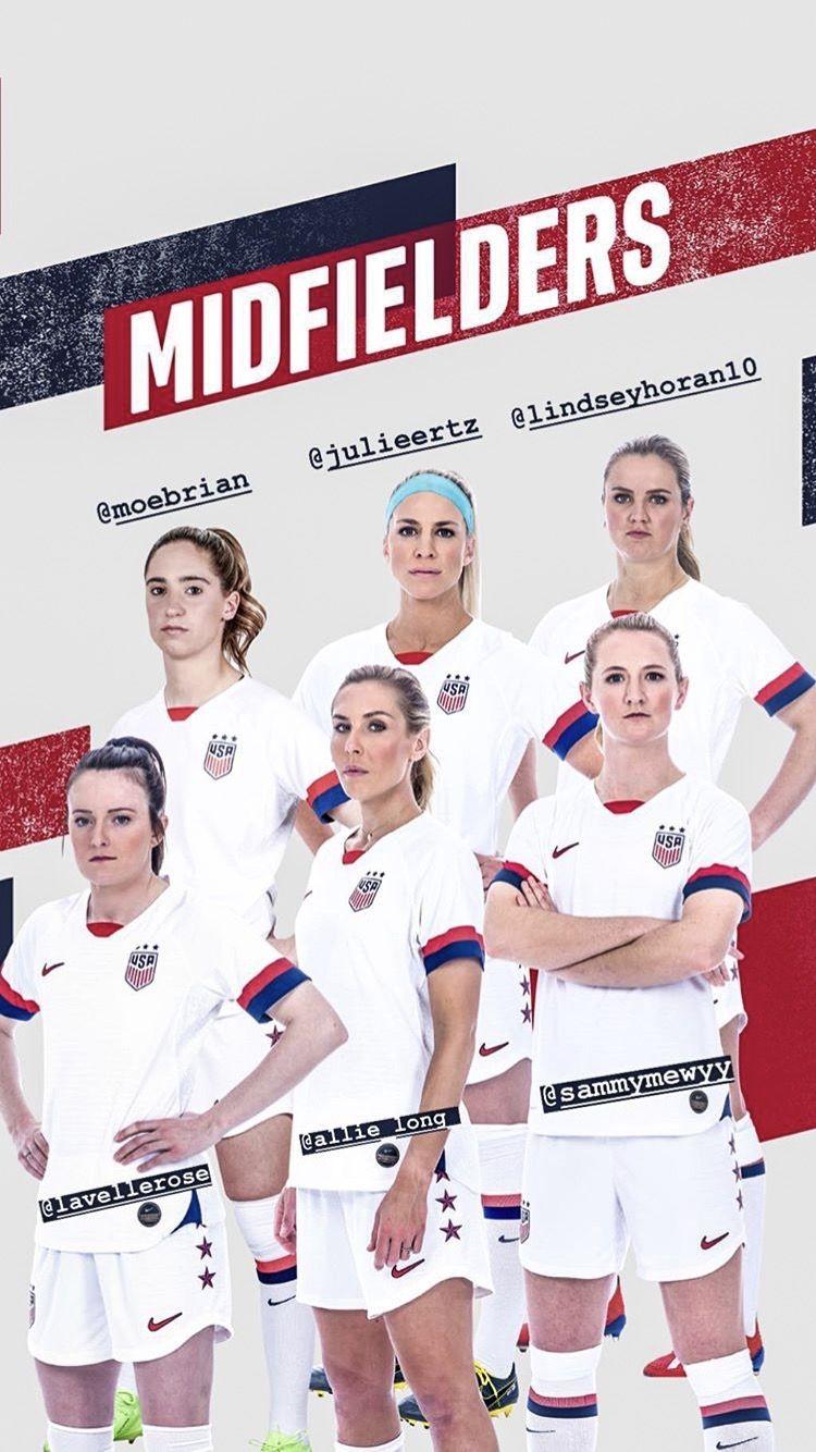 2019 Uswnt World Cup Team Midfielders In 2020 European Soccer Players Women S Soccer Team Usa Soccer Women