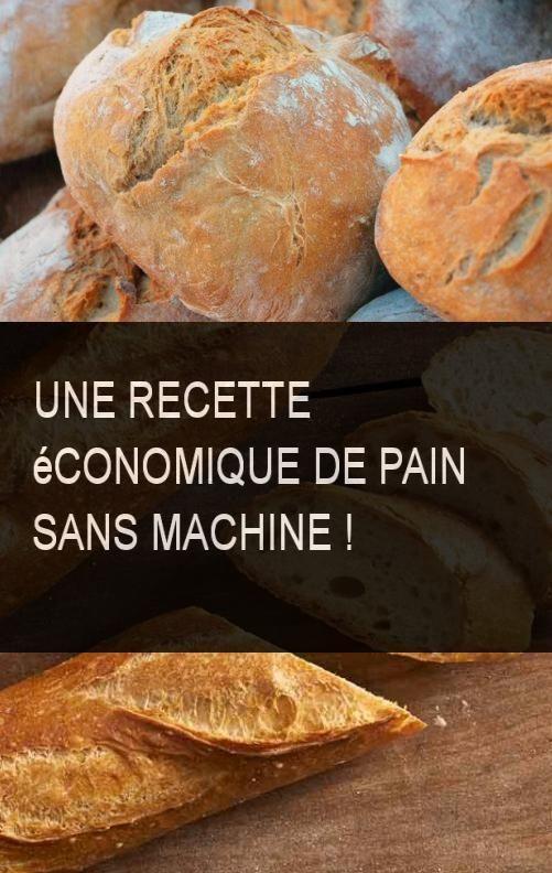 Une recette conomique de pain sans machine - Cuisine economique 1001 recettes ...
