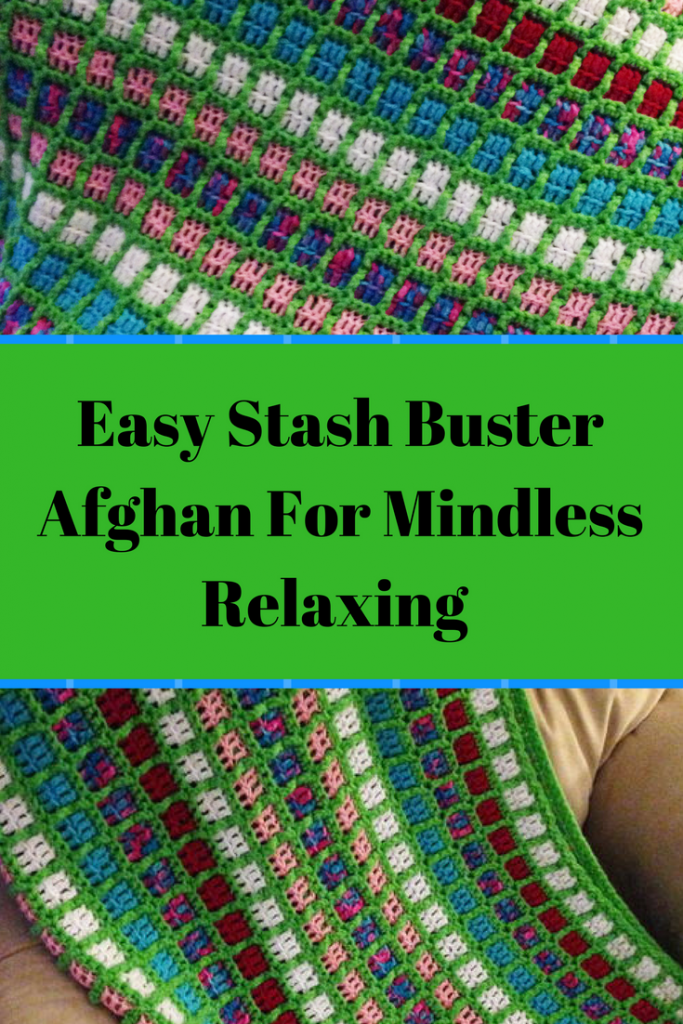 Free Pattern] Easy Stash Buster Afghan For Mindless Relaxing | Craft ...