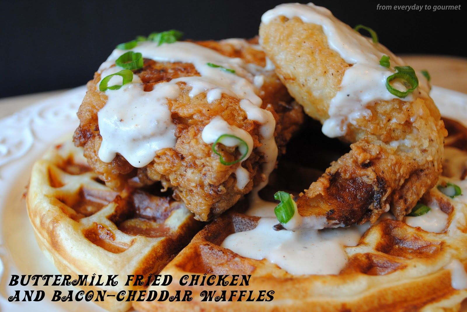 Buttermilk Fried Chicken And Bacon Cheddar Waffles With Cream Gravy Buttermilk Fried Chicken Chicken And Waffles Gourmet Chicken