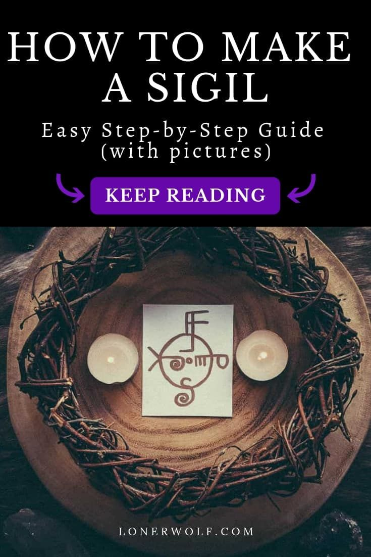 Sigil Magic: How to Create Symbols That Manifest Your