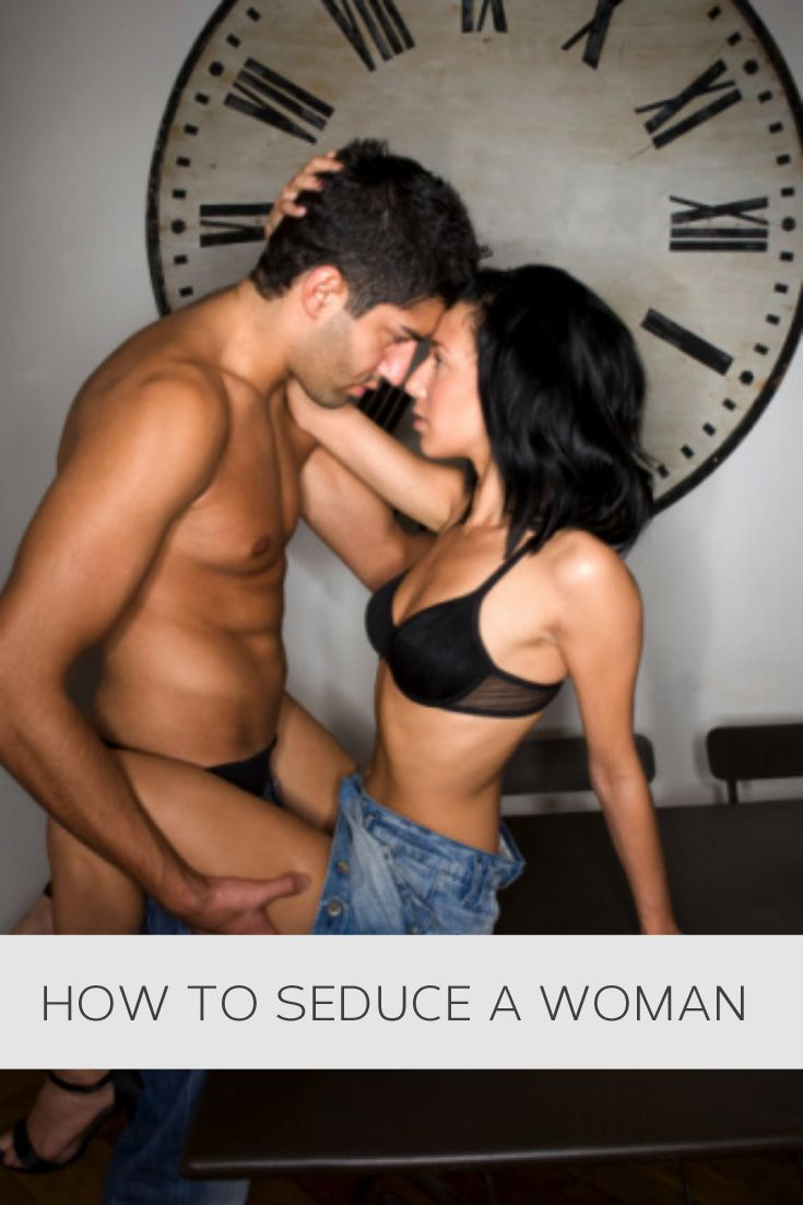 Woman How a to seduce