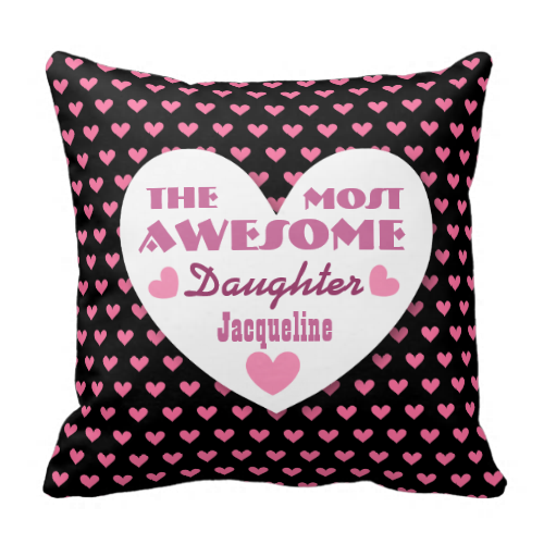 Sentimental Wedding Gift Ideas: Awesome DAUGHTER With HEARTS Custom Name PINK 4 Pillow To
