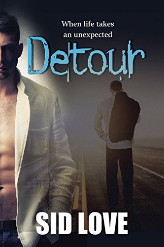 #Review ? Detour by Sid Love ? Released June 13th ~ Available now for download!