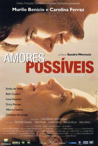 Amores Possiveis Pesquisa Google Filmes Filme Nacional