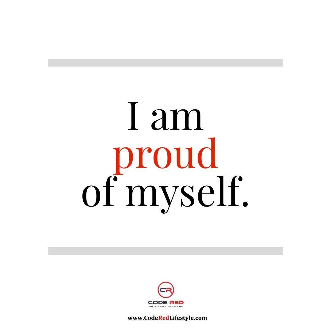 I Am Proud Of Myself Proud Of Myself Quotes Encouragement Quotes Senior Quotes