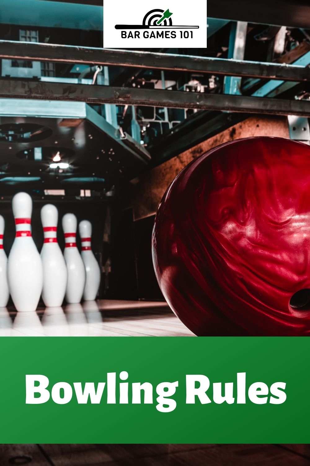 TenPin Bowling Rules Game Overview Bar Games 101 Bar