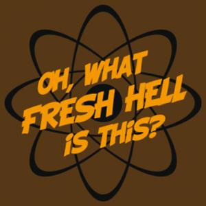 Oh, What Fresh Hell Is This T-shirt. Dr. Sheldon Cooper... #tshirt #sheldoncooper #bigbangtheory