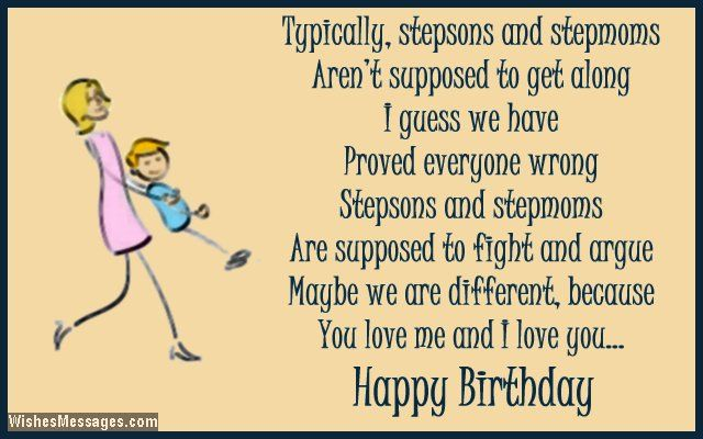 Typically stepsons and stepmoms arent supposed to get along I – Different Birthday Greetings