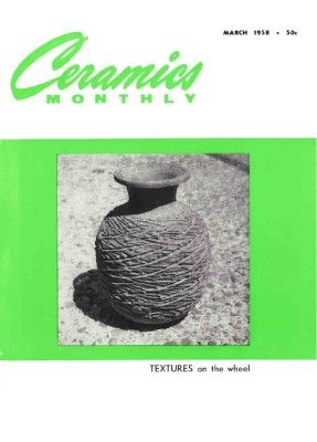 Ceramics Monthly March 1958 Ceramics Monthly Ceramics Monthly Ceramics Ceramic Art
