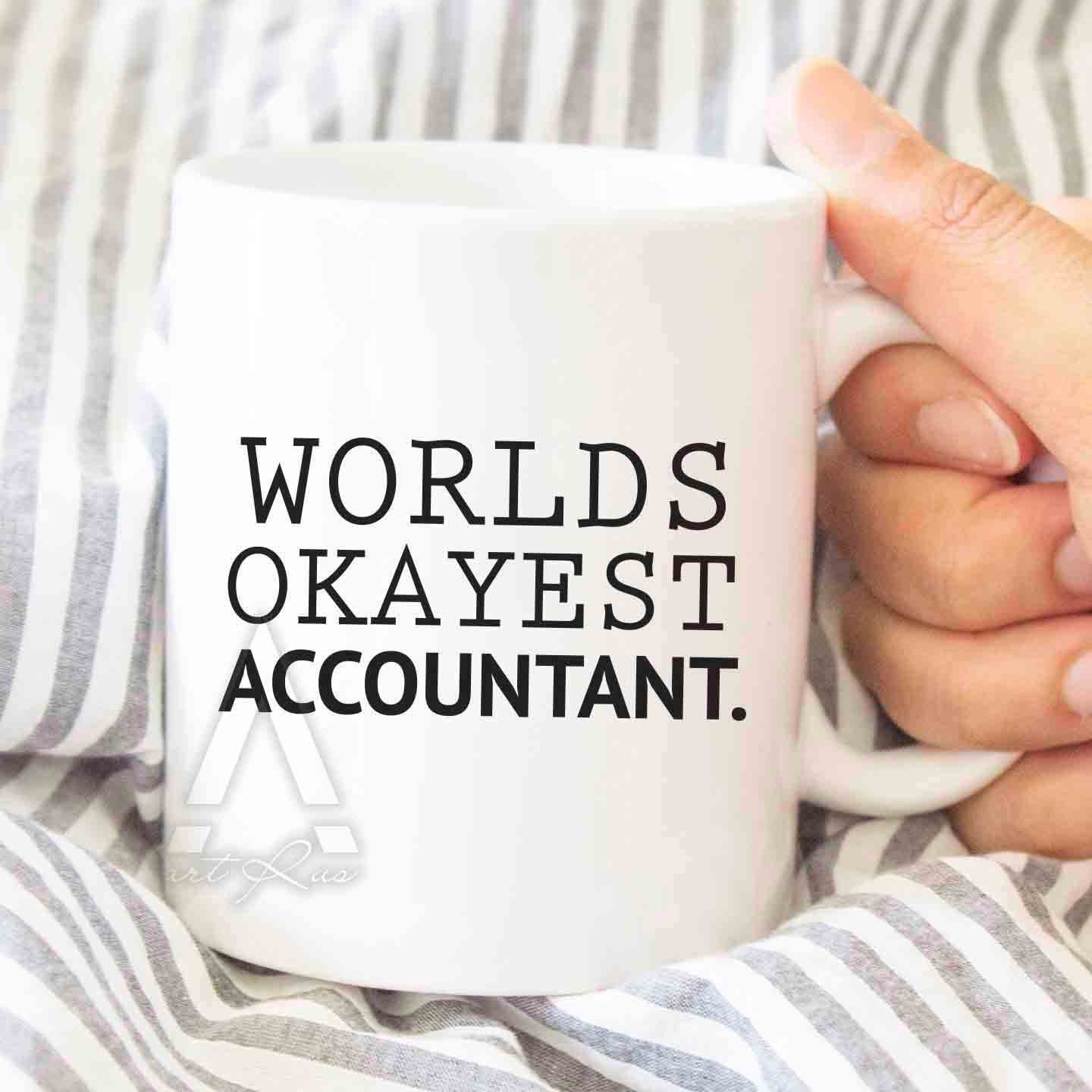 "accountant mug ""Worlds Oakyest accountant"" coffee mug accounting"