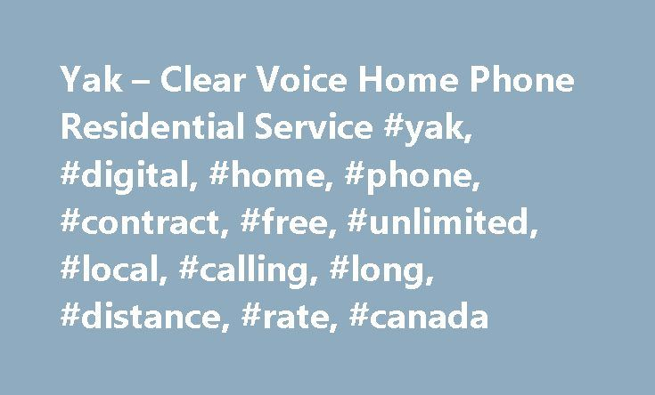 Yak  Clear Voice Home Phone Residential Service Yak Digital