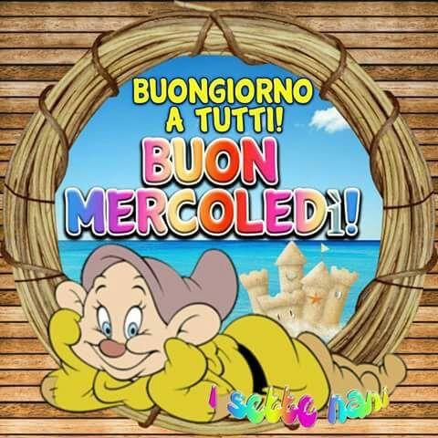 Buongiorno Buon Mercoledi Buona Giornata E Mercoledi