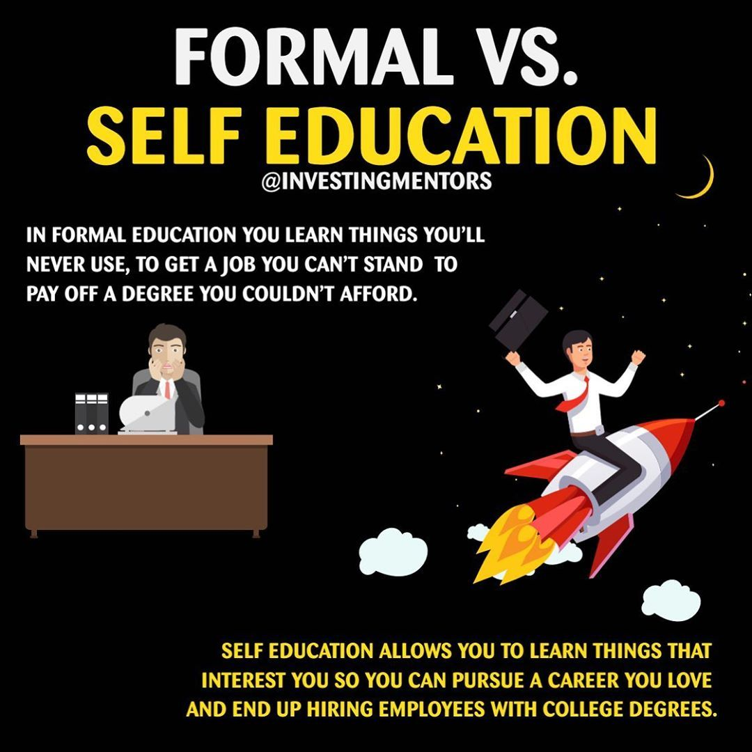 Formal Or Self Education Educate School College Books I Help Local Businesses And E Commerce Online Business Marketing Entrepreneur Motivation Education