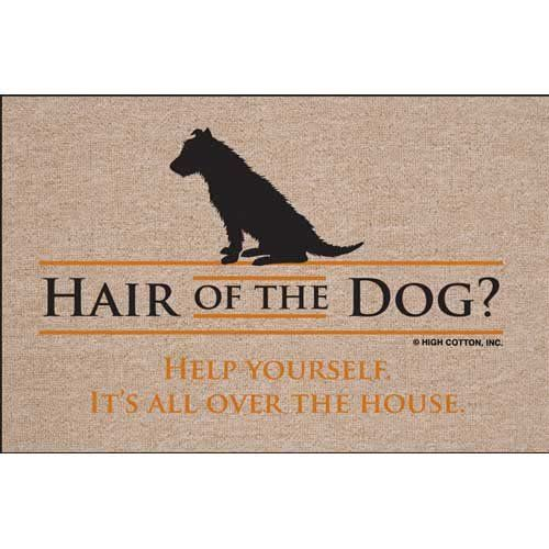 High Cotton Hair Of The Dog? Indoor / Outdoor Doormat High Cotton,http: