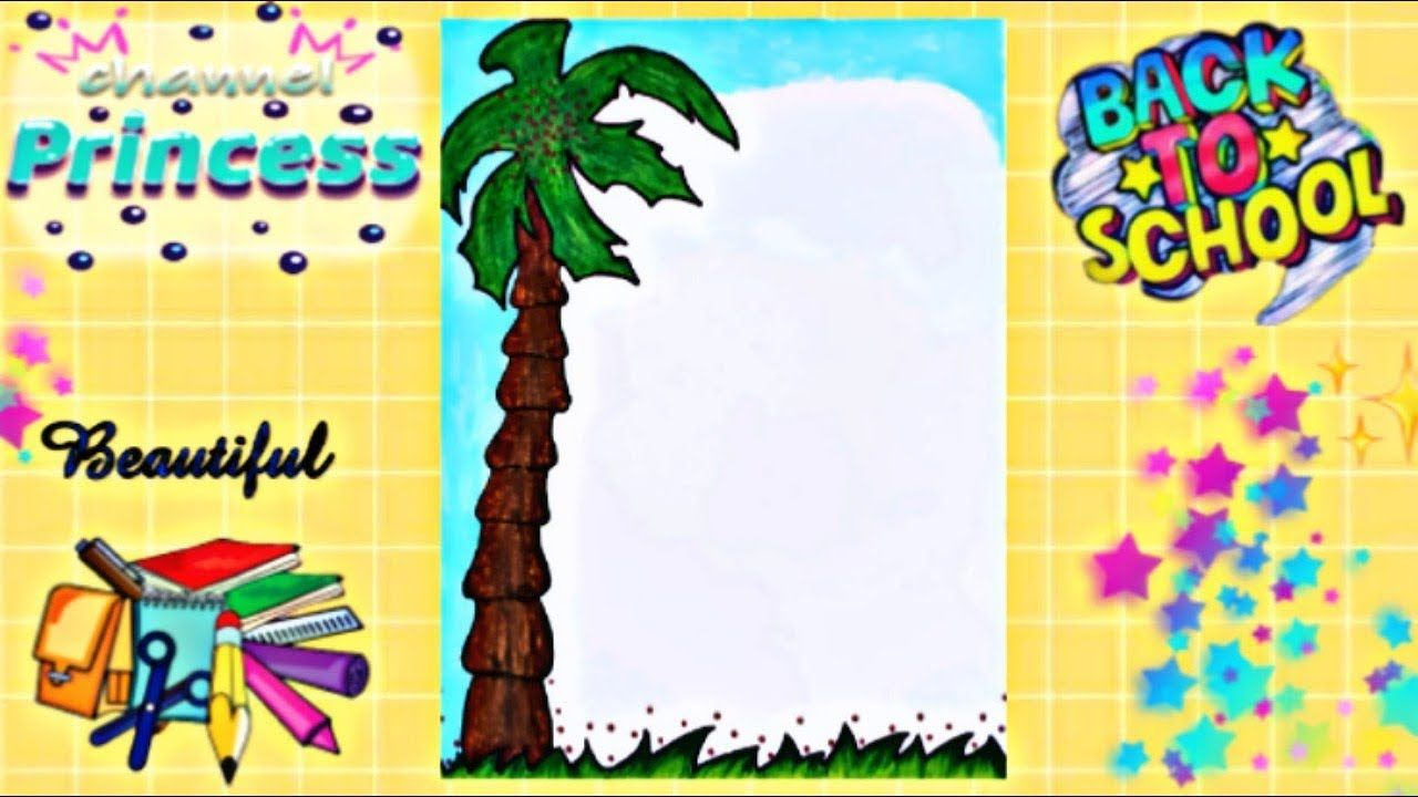 Drawing To Decorate Notebook Palm Tree تزيين دفاتر المدرسة من الداخل Decorate Notebook Drawings Tree