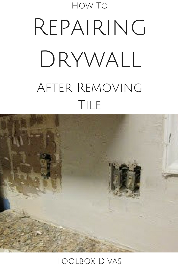 How To Repair Drywall After Removing Tile Prepare For