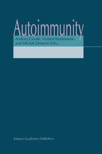 Autoimmunity by Andrzej Górski. $90.94. 207 pages. Publisher: Springer; 1 edition (September 1, 2001)