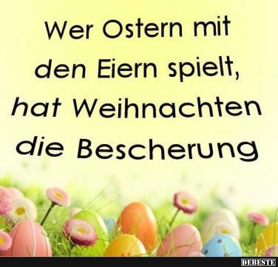 Wer Ostern Mit Den Eiern Spielt Lustige Bilder Spruche Witze