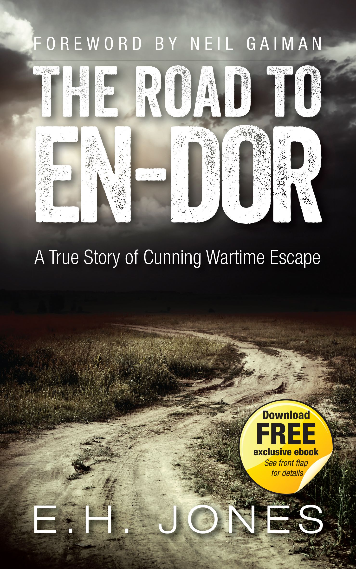Discover The Incredible First World War Escape Story Unlike Any Other With A Foreword By Neil Gaim The Incredible True Story True Stories Writing Short Stories