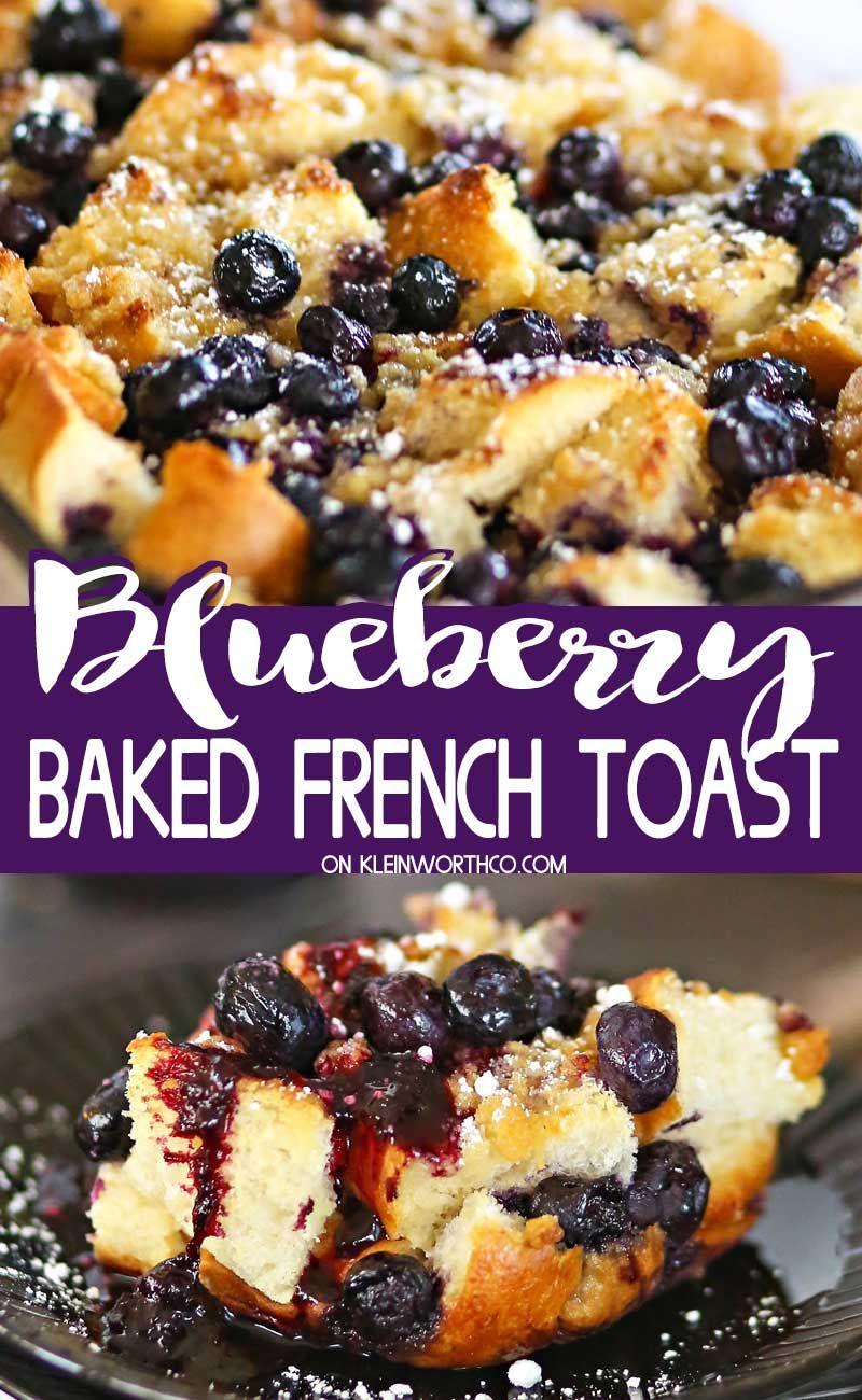 Blueberry Baked French Toast - Kleinworth & Co